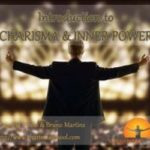 Introduction to Charisma and Inner Power